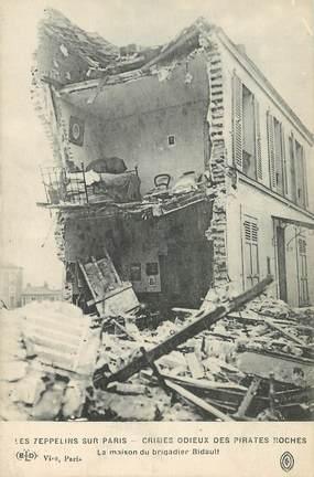 """CPA  FRANCE  75 """"Paris,  Crimes des allemands,  les zeppelins sur Paris, la maison du brigadier Bidault"""""""