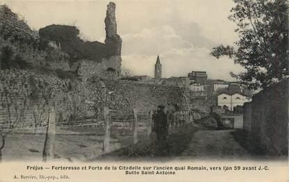 """CPA FRANCE 83 """"Fréjus, forteresse et porte de la citadelle"""""""