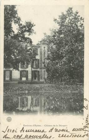 """CPA FRANCE 83 """"Environs d'Hyères, château de la Décapris"""""""