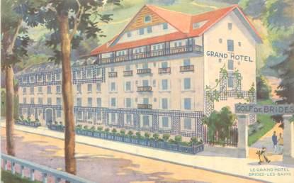 "CPA FRANCE 73 ""Brides les Bains, le Grand Hotel"""