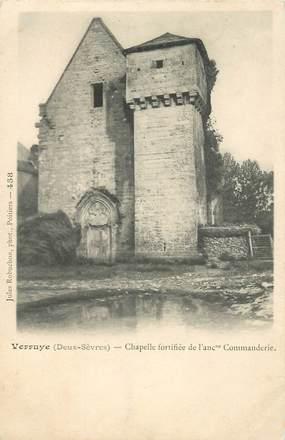 """CPA FRANCE 79 """"Verruye, chapelle fortifiée"""""""