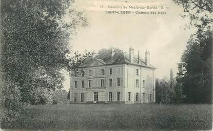"""CPA FRANCE 61 """"Saint Léger, Chateau des Noës"""""""