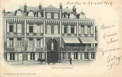 """CPA FRANCE 62 """"Berck, Institut Notre Dame"""""""