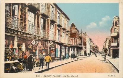"CPA FRANCE 62 ""Berck, la rue Carnot"""