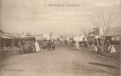 """CPA MAROC """"Settat, la rue Centrale"""""""