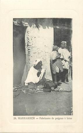 "CPA MAROC ""Marrakech, fabricants de peignes"""