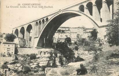 """CPA ALGERIE """"Constantine, la Grande Arche"""""""