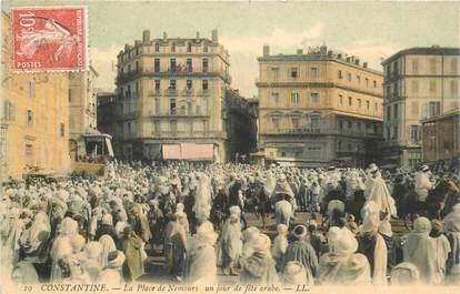 """CPA ALGERIE """"Constantine, la Place de Nemours"""""""