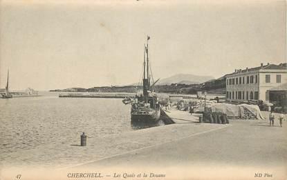 """CPA ALGERIE """"Cherchell, les quais et la Douane"""""""