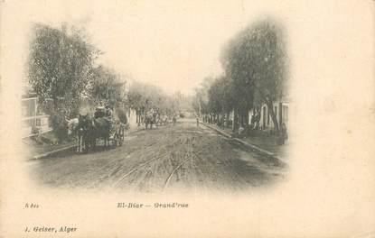 """CPA ALGERIE """"El Biar, la grande rue"""""""