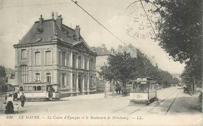 """CPA FRANCE 76 """"Le Havre, banque Caisse d'Epargne, Bld de Strasbourg"""""""