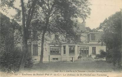 """CPA FRANCE 62 """"Env. de Saint Pol, Chateau de Saint Michel sur Ternoise"""""""