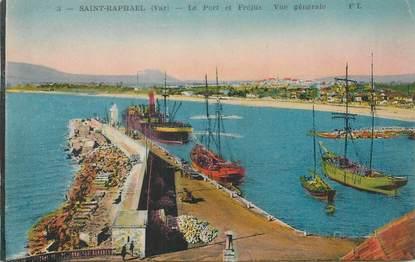 """CPA FRANCE 83 """"Saint Raphaël, le port et Fréjus"""""""