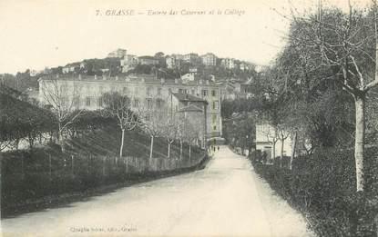 """CPA FRANCE 06 """"Grasse, entrée des Casernes et du Collège"""""""
