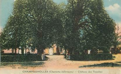"CPA FRANCE 17 ""Champagnolles, Chateau des Touches"""