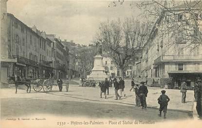 """CPA FRANCE 83 """"Hyères, Place et Statue de Massillon"""""""