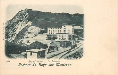 """CPA SUISSE """"Rochers de Naye sur Montreux"""""""