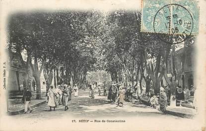 "CPA ALGERIE ""Sétif, rue de Constantine"""