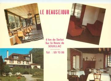 """CPSM FRANCE 24 """"Env. de Sarlat, Hotel restaurant Le Beauséjour"""""""
