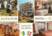 """74 Haute Savoie CPSM FRANCE 74 """"Thonon les Bains, Hotel Alpazur"""""""