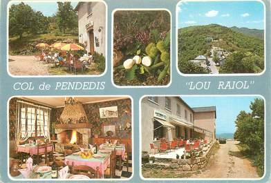 "CPSM FRANCE 48 ""Col de Pendedis, restaurant Lou Raiol"""