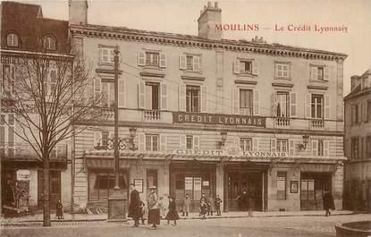 """/ CPA FRANCE 03 """"Moulins, le crédit Lyonnais"""""""