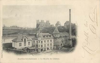 """/ CPA FRANCE 03 """"Bourbon l'Archambault, le moulin du château"""""""