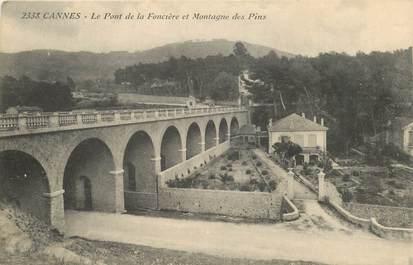 """CPA FRANCE 06 """"Cannes, Le Pont de la Foncière"""""""