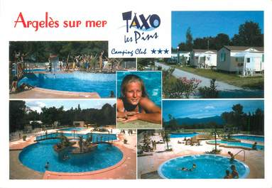 "CPSM FRANCE 66 ""Argeles, Camping club Taxo les Pins"""