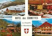 """74 Haute Savoie CPSM FRANCE 74 """"La Chapelle d'Abondance, Hotel restaurant des Cornettes"""""""
