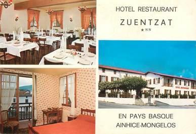 "CPSM FRANCE 64 ""Ainhice Mongelos, Hotel restaurant Zuentzat"""