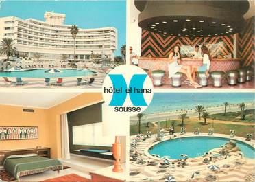 """CPSM TUNISIE """"Sousse, Hotel El Hana"""""""