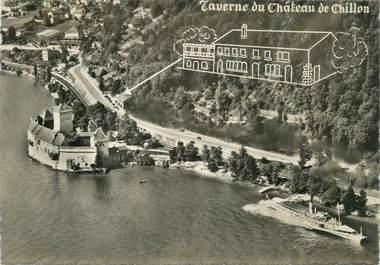 """CPSM SUISSE """"Chillon, Taverne du Chateau"""""""