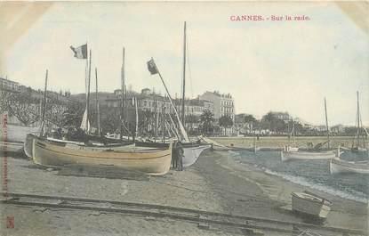 """CPA FRANCE 06 """"Cannes, la rade"""" / CARTE PRECURSEUR"""