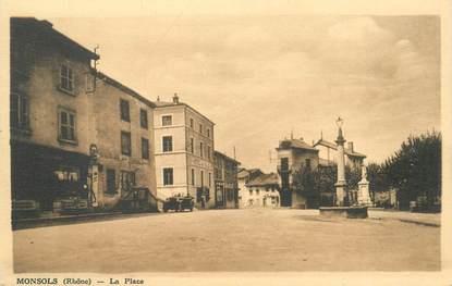 """CPA FRANCE 69 """"Monsols, la Place"""""""