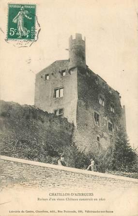 """CPA FRANCE 69 """"Châtillon d'Azergues, ruines d'un vieux chateau"""""""