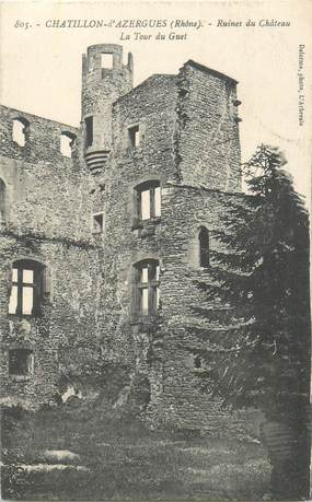 "CPA FRANCE 69 ""Chatillon d'Azergues, ruines du chateau"""
