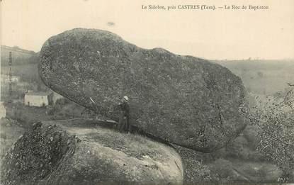 """CPA FRANCE 81 """"Le Rocher tremblant près de Castres, le Sidobre, le Roc de Baptiston"""""""