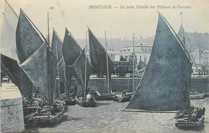 """- CPA FRANCE 14 """"Honfleur, le petite flotille des pêcheurs de crevettes"""""""