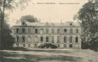 """- CPA FRANCE 93 """"Epinay sur seine, chateau du Gal Julien"""""""