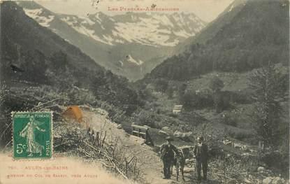 """- CPA FRANCE 09 """"Aulus les Bains, chemin du Col de Saleix"""""""