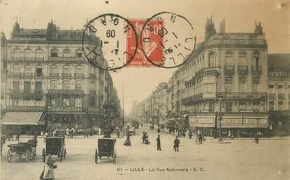 "- CPA FRANCE 59 ""Lille, La Rue Nationale"""