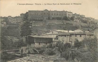 """- CPA FRANCE 63 """"Thiers, le vieux Pont de Saint Jean et l'Hospice"""""""