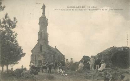 """- CPA FRANCE 03 """"Néris les Bains, Chapelle Saint Joseph de l'Espérance"""""""