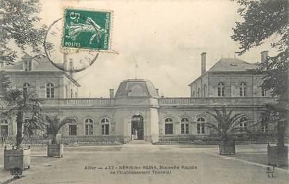 """- CPA FRANCE 03 """"Néris les Bains, Etablissement thermal"""""""