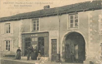 "- CPA FRANCE 54 ""Xirocourt, café restaurant"""