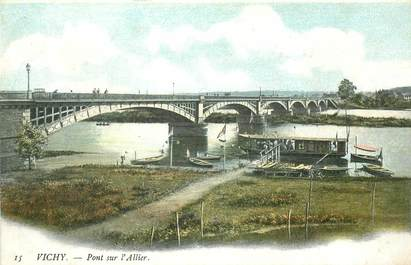 "- CPA FRANCE 03 ""Vichy, pont sur l'Allier"""