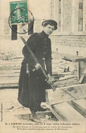 "- CPA FRANCE 60 ""Senlis, Femme charpentier"""
