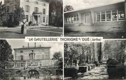 """/ CPSM FRANCE 72 """"La Gautellerie, Thorigné sur Dué"""""""