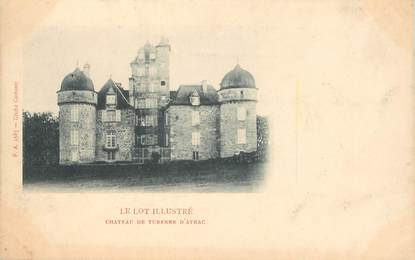 "CPA FRANCE 46 ""Chateau de Turenne d'Aynac"""